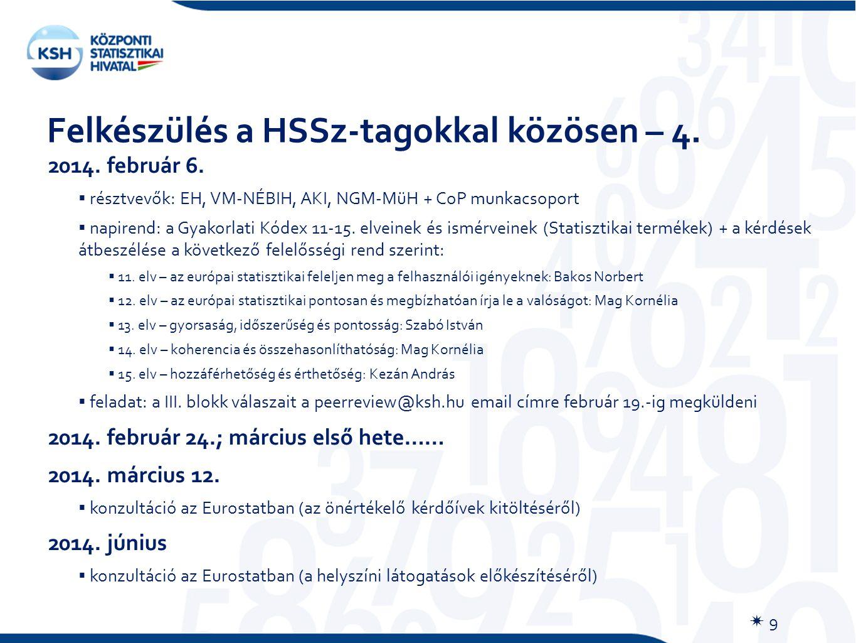 Felkészülés a HSSz-tagokkal közösen – 4.  9 2014.