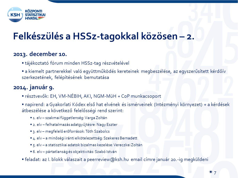 Felkészülés a HSSz-tagokkal közösen – 2.  7 2013.