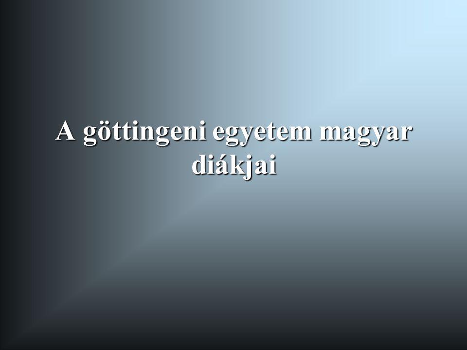 A göttingeni egyetem magyar diákjai