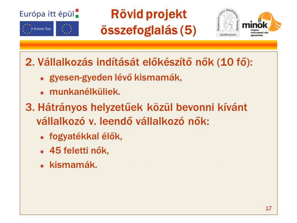17 Rövid projekt összefoglalás (5) 2.