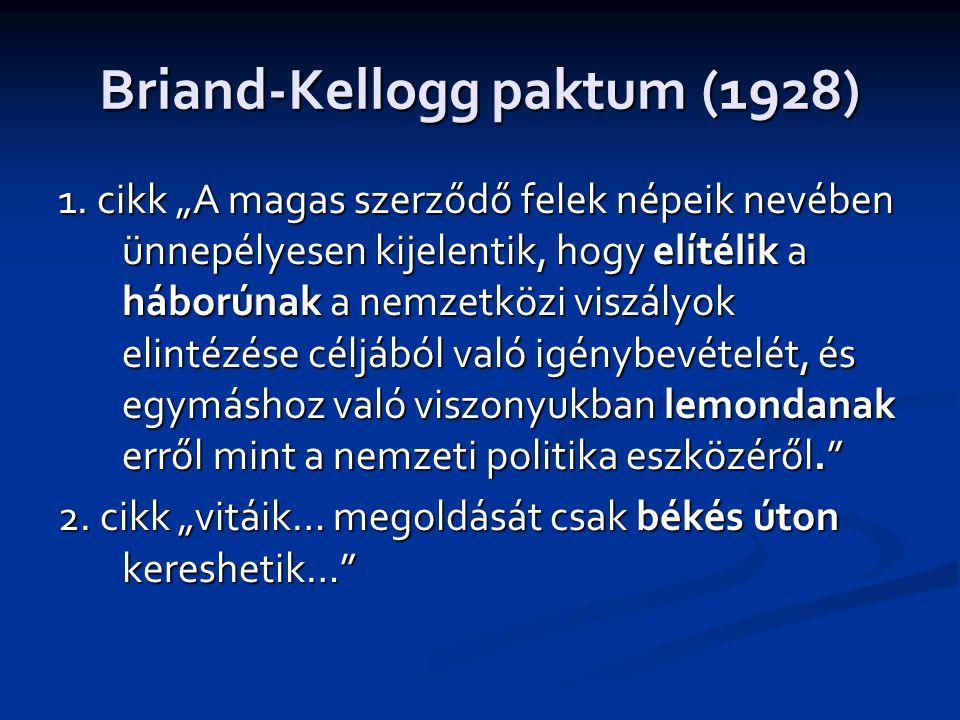 Briand-Kellogg paktum (1928) 1.