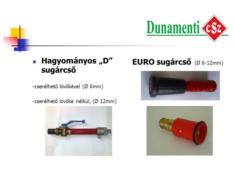 """ Hagyományos """"D"""" sugárcső -cserélhető lövőkével (Ø 6mm) -cserélhető lövőke nélkül, (Ø 12mm) EURO sugárcső (Ø 6-12mm)"""