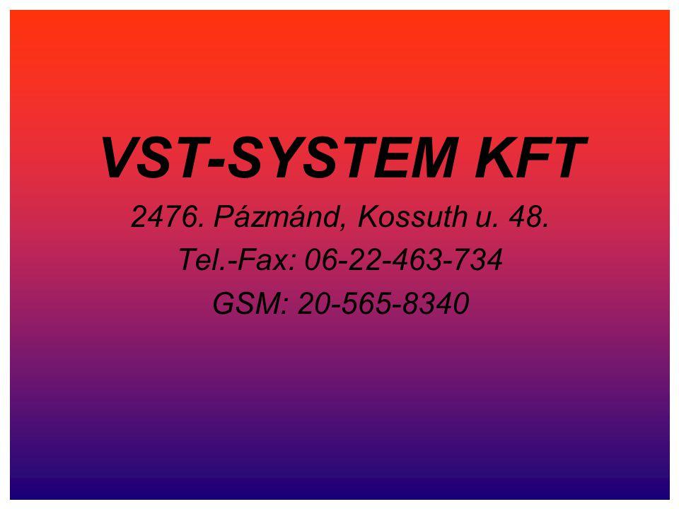 Cégünk, a VST-System Kft.2006.