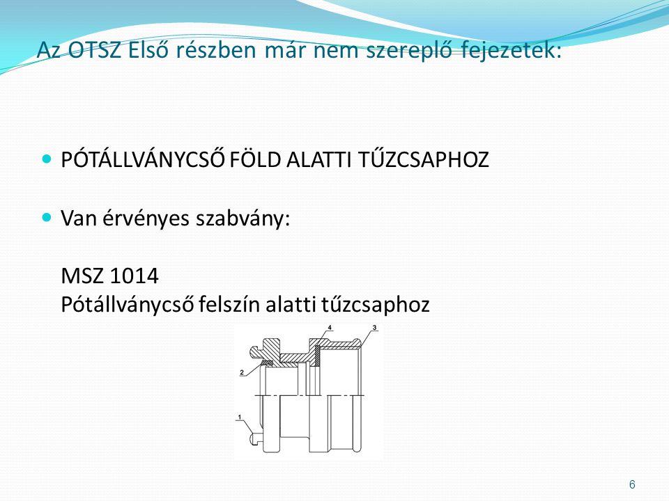  111.§ (1) A tűzoltó mászóöv (e fejezetben a továbbiakban: öv) tervezésében, konstrukciójában, anyagfelhasználásában, a fém alkatrészek korrózióvédelmében feleljen meg a vonatkozó műszaki követelménynek, vagy azzal legalább egyenértékű biztonságot nyújtson.