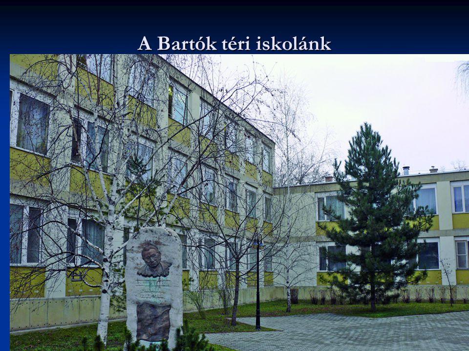 5 A Bartók téri iskolánk