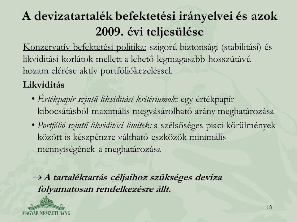 A devizatartalék befektetési irányelvei és azok 2009.