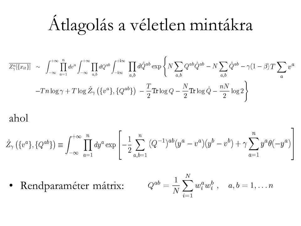 Átlagolás a véletlen mintákra ahol •Rendparaméter mátrix:
