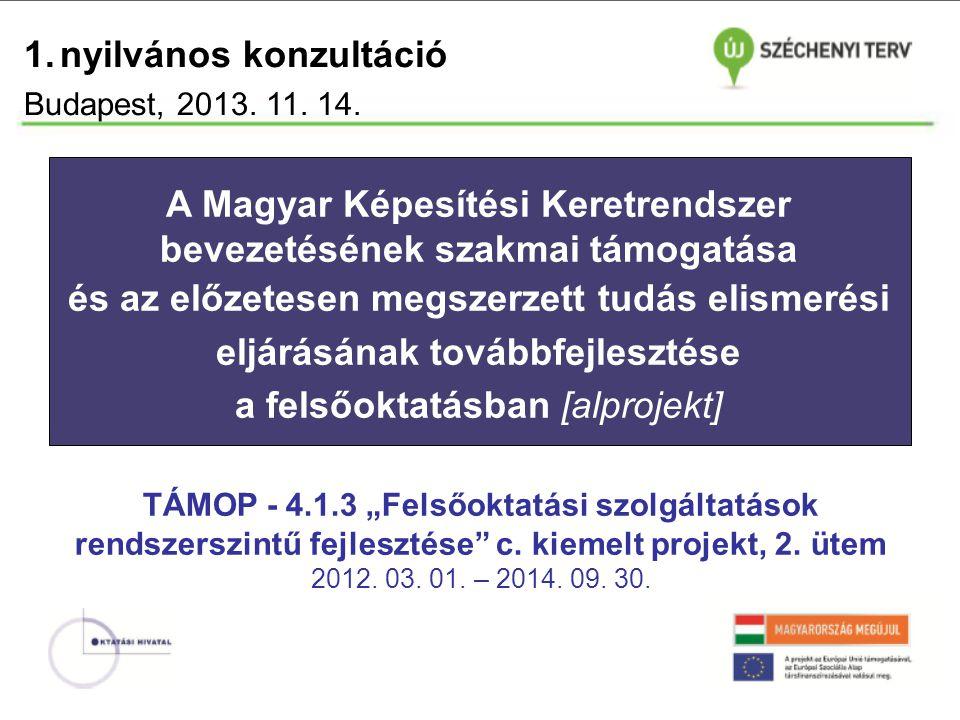TÁMOP Felsőoktatási szolgáltatások rendszerszintű fejlesztése - 2.