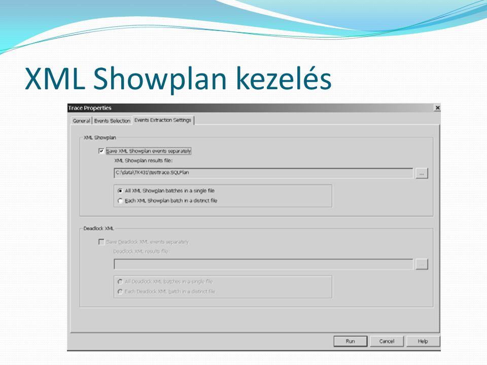 XML Showplan kezelés
