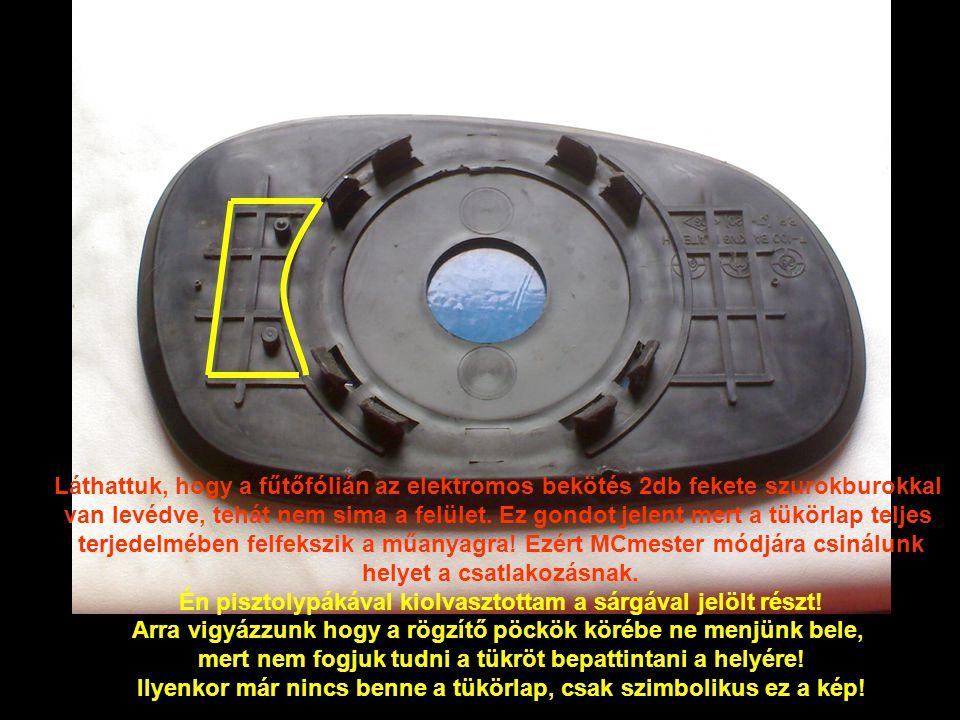Láthattuk, hogy a fűtőfólián az elektromos bekötés 2db fekete szurokburokkal van levédve, tehát nem sima a felület.