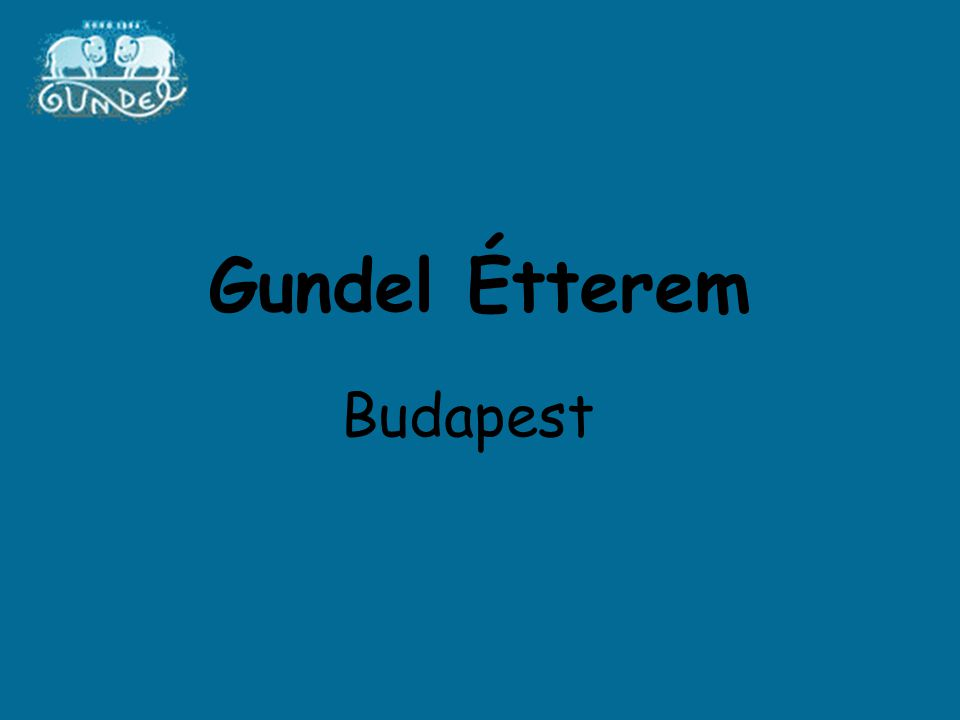 Gundel Étterem Budapest