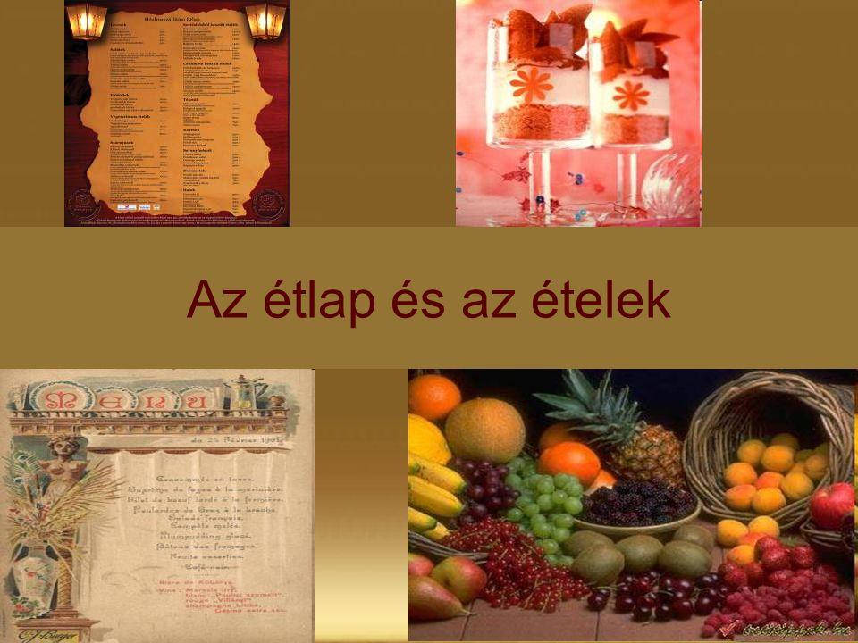 Az étlap és az ételek