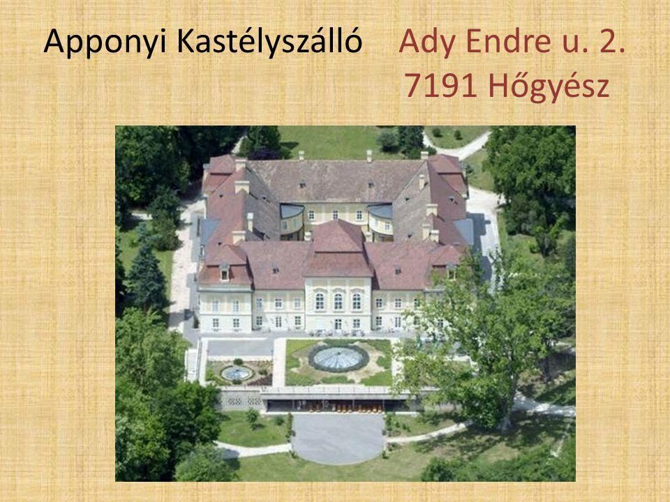 • 2001-ben nyitotta meg kapuit a négycsillagos szálloda Gróf Apponyi Kastélyszálló néven.