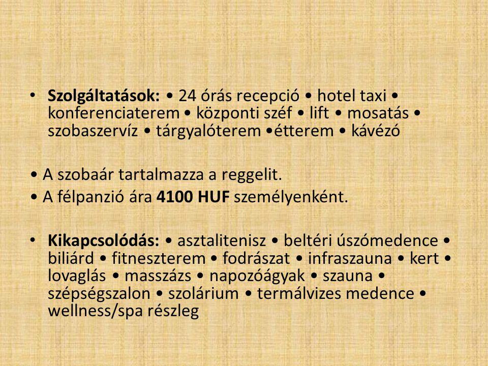 • Internet sarok áll rendelkezésre a szállodában.