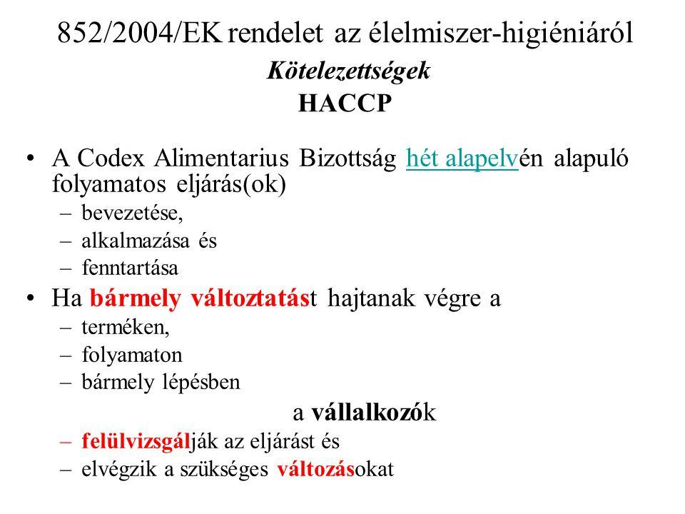 Új higiéniai rendeletcsomag 853/2004/EK rendelet az állati eredetű élelmiszerek különleges higiéniai szabályainak megállapításáról Hatály (2/2) •Nem vonatkozik: 4.vadászokra, akik •a vad vagy vadhús kis mennyiségével látják el a •közvetlenül a végső felhasználót •a végső felhasználót a helyi kiskereskedelmi létesítményen keresztül 5.kifejezetten ellenkező rendelkezés hiányában a kiskereskedelemre •amennyiben nem másik létesítményt lát el állati eredetű élelmiszerrel Vissza