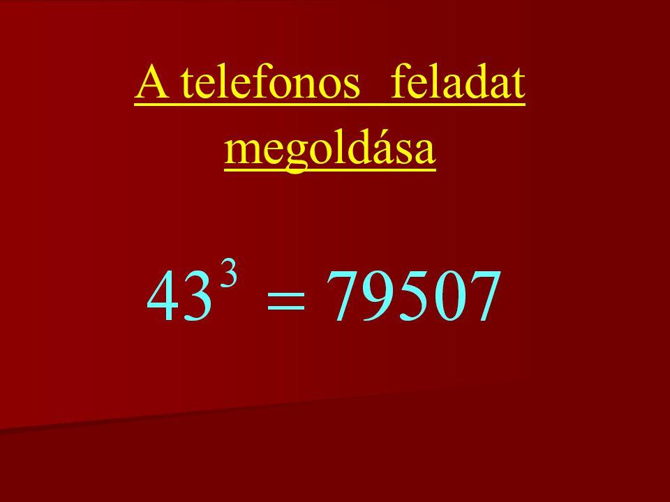 4. feladat Az ábrán egy digitális kijelzőn az 1-es, 2-es és a 0 megjelenítését láthatjuk: tehát az 1-es 2 jelből, a 2-es 5 jelből, a 0 pedig 6 jelből