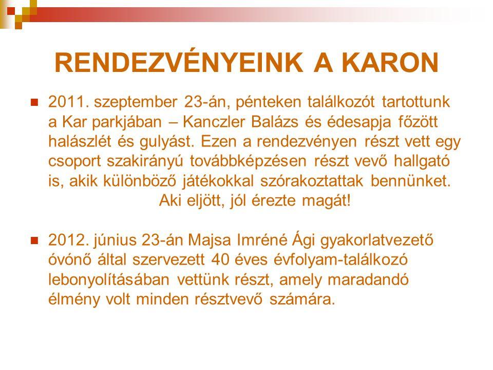 RENDEZVÉNYEINK A KARON  2011.