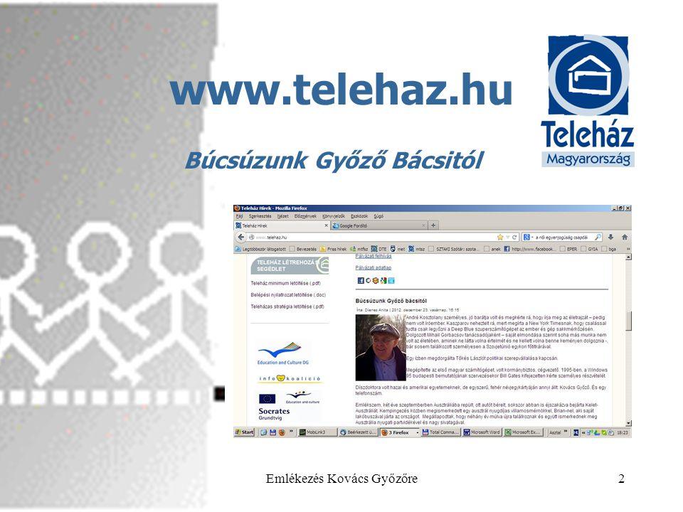 2013.05.29.Emlékezés Kovács Győzőre2 www.telehaz.hu Búcsúzunk Győző Bácsitól
