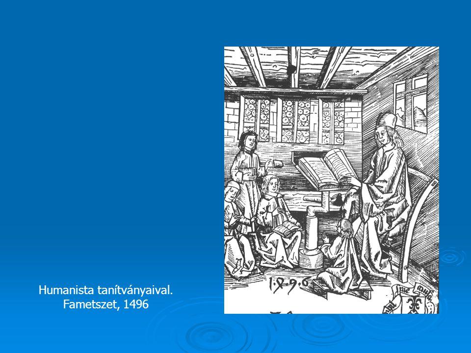 Francois Rabelais (1494?–1553)  Korának egyik legsokoldalúbb francia humanistája volt: szerzetes, orvos, író egy személyben.