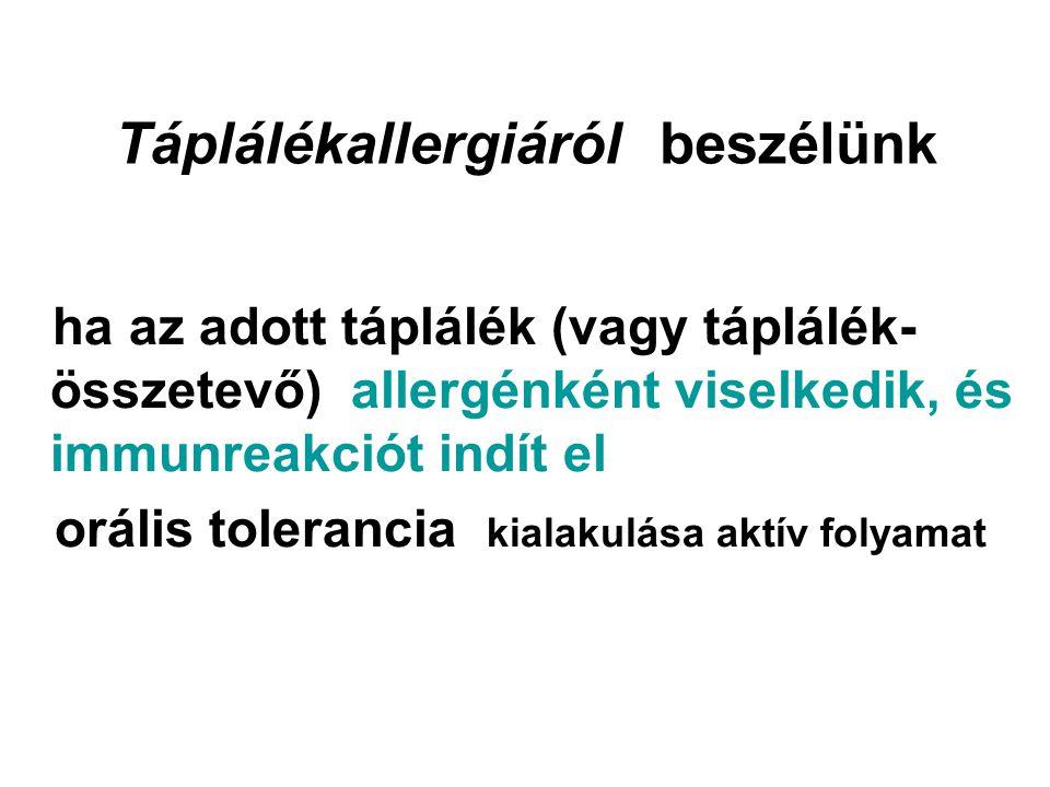 atópiás menet - atopic march •Leggyakoribb formák (atópiás dermatitis, ételallergiák, rhinitis, asthma, conjunctivitis, rovarcsípés stb) az élet során egymást követve (néha egyidőben) jelentkeznek pl.: a tejallergia megszűnik, az atópia marad légúti allergia jelentkezhet