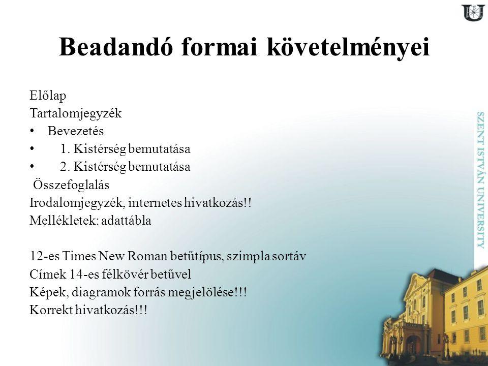 NUTS rendszer Nomenclature of Territorial Units for Statistics (Statisztikai Célú Területi Egységek Nómenklatúrája) NUTS I.