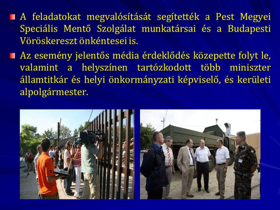A feladatokat megvalósítását segítették a Pest Megyei Speciális Mentő Szolgálat munkatársai és a Budapesti Vöröskereszt önkéntesei is.
