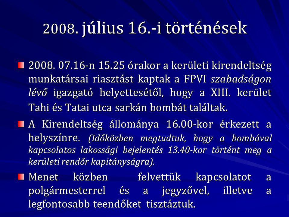 2008.július 16.-i történések 2008.