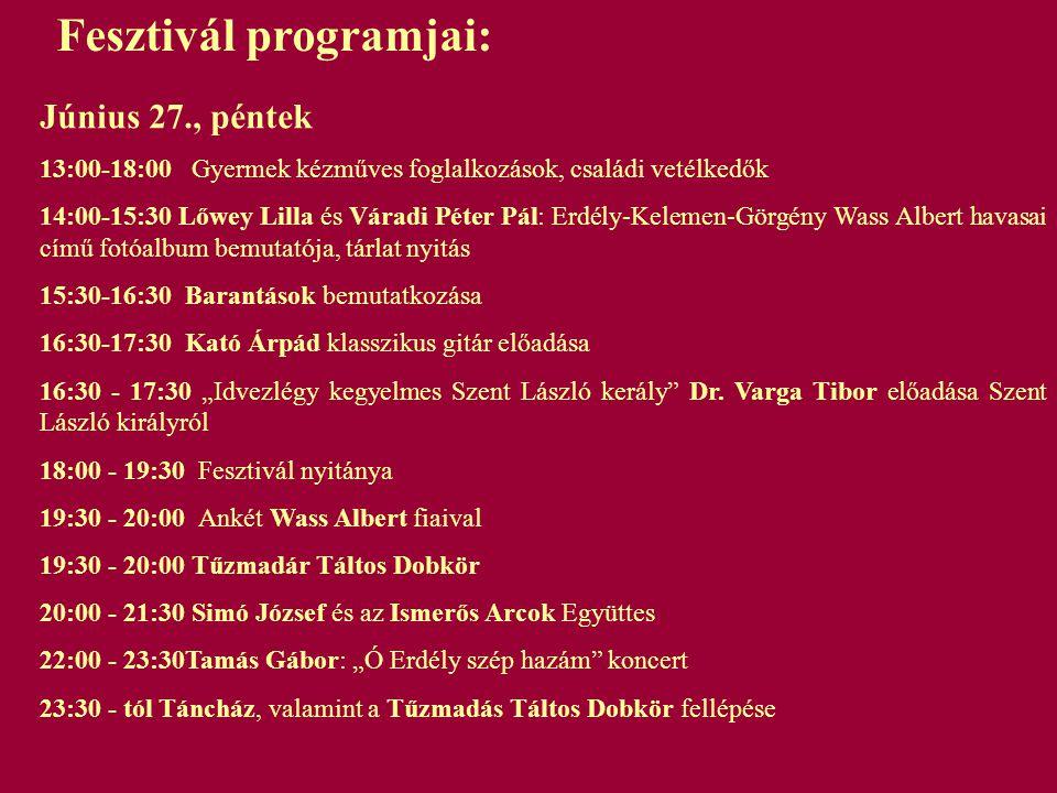 Fesztivál programjai: Június 27., péntek 13:00-18:00 Gyermek kézműves foglalkozások, családi vetélkedők 14:00-15:30 Lőwey Lilla és Váradi Péter Pál: E