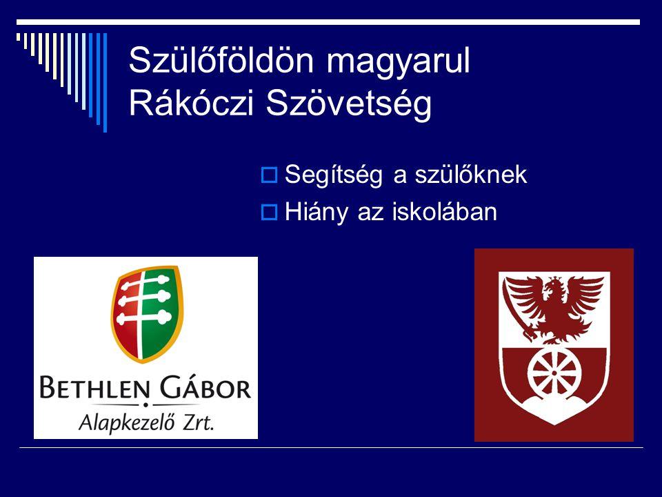 Tagsági díj  15,- EURO/család  Tanulókra költött pénz - 325,-EURO/tanuló (2009/2010) - 151,-EURO/tanuló (2007/2008)