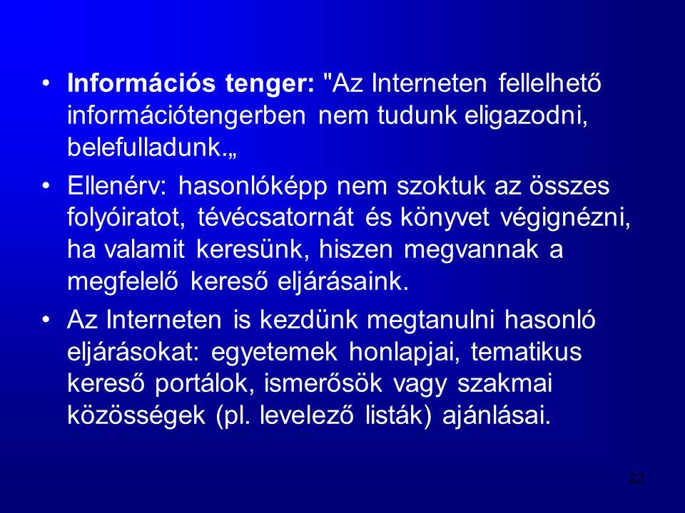 22 •Információs tenger: