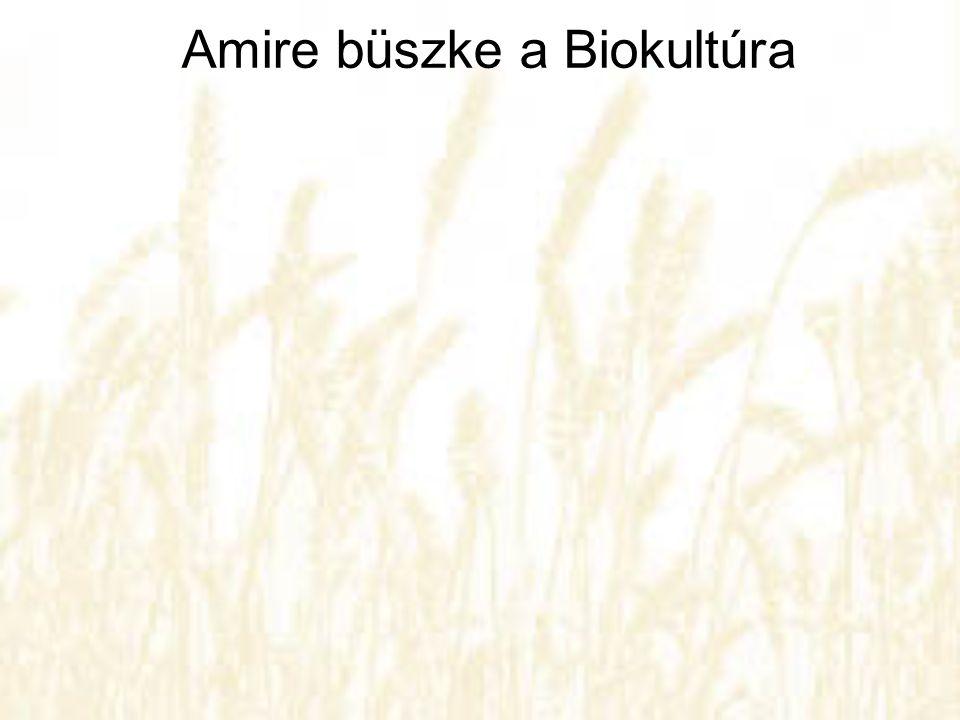Amire büszke a Biokultúra