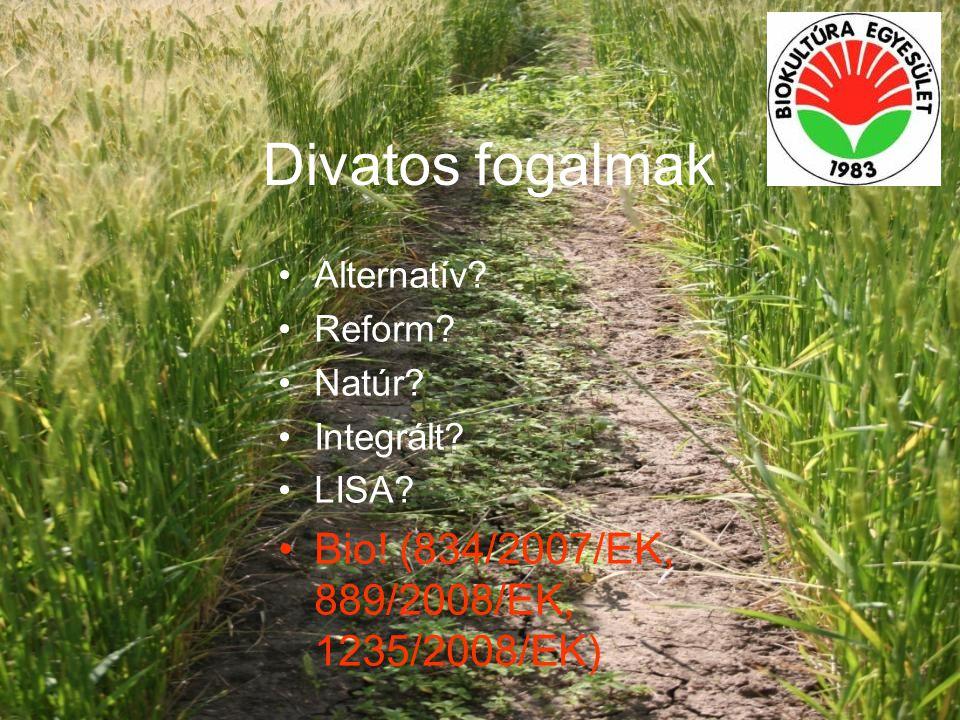 Az ökológiai gazdálkodás helyzete Magyarországon 1998-2009