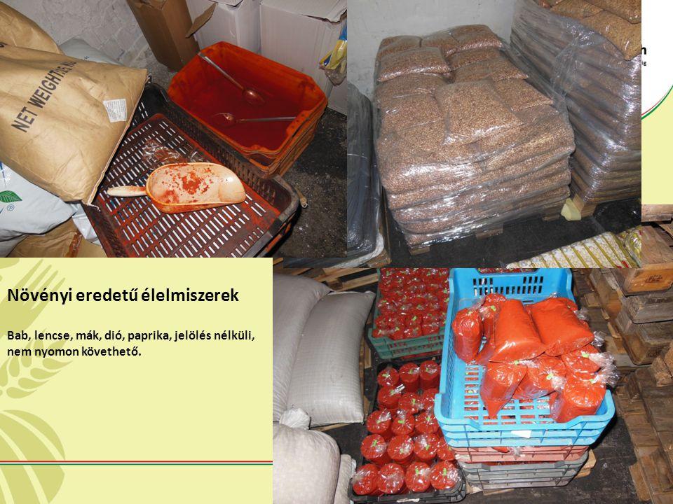 Növényi eredetű élelmiszerek Bab, lencse, mák, dió, paprika, jelölés nélküli, nem nyomon követhető.
