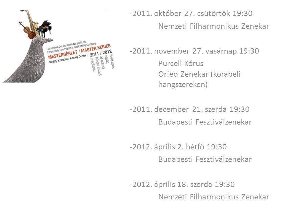-2011. október 27. csütörtök 19:30 Nemzeti Filharmonikus Zenekar -2011.