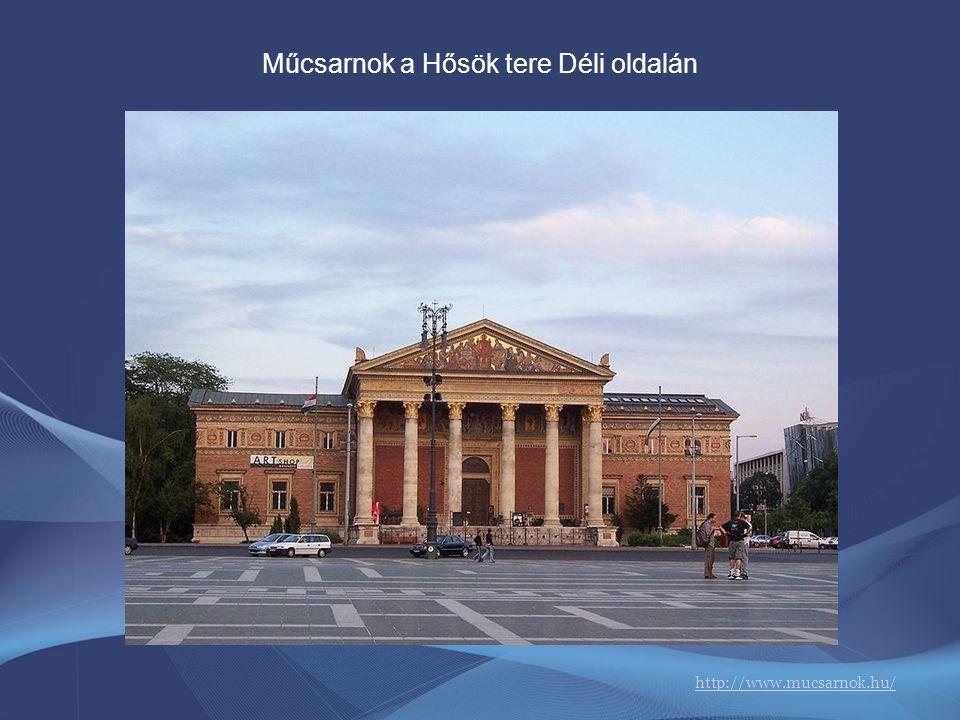 Szépművészeti múzeum a Hősök tere Északi oldalán http://www.szepmuveszeti.hu/