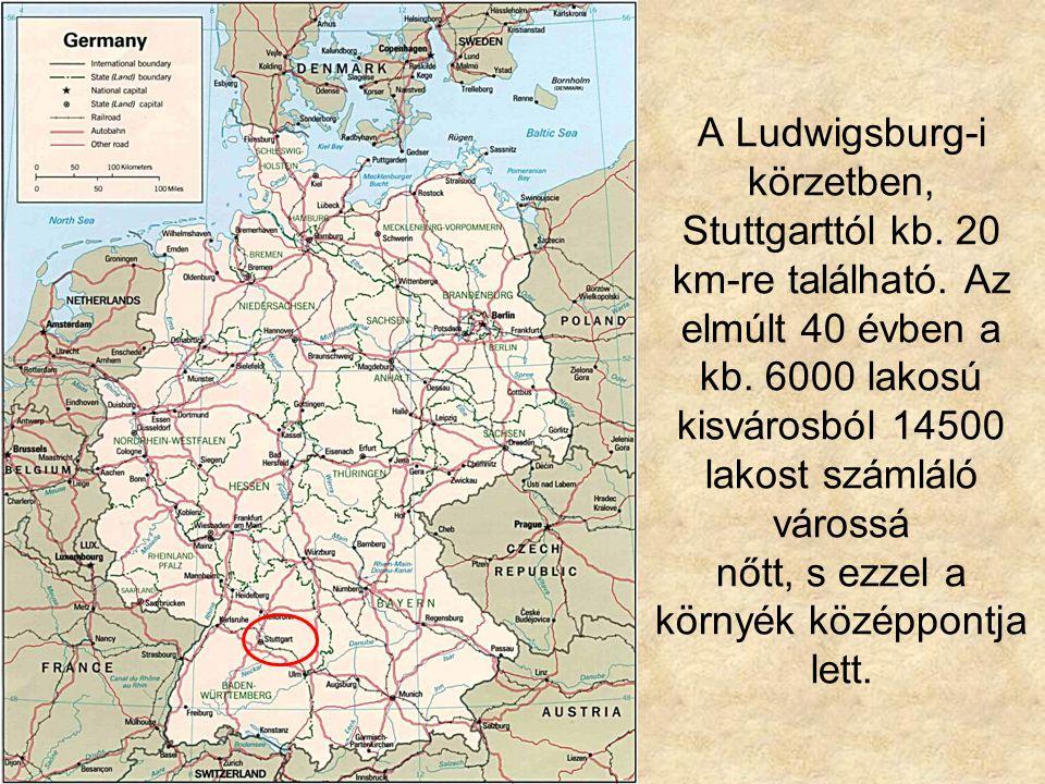 A Ludwigsburg-i körzetben, Stuttgarttól kb. 20 km-re található.