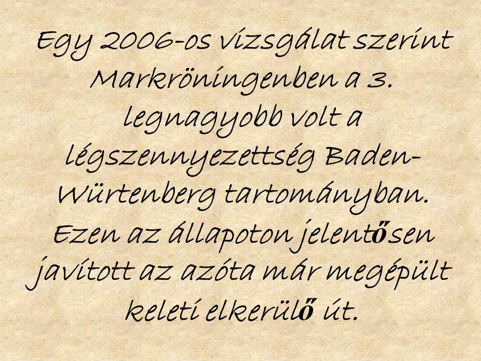Egy 2006-os vizsgálat szerint Markröningenben a 3.