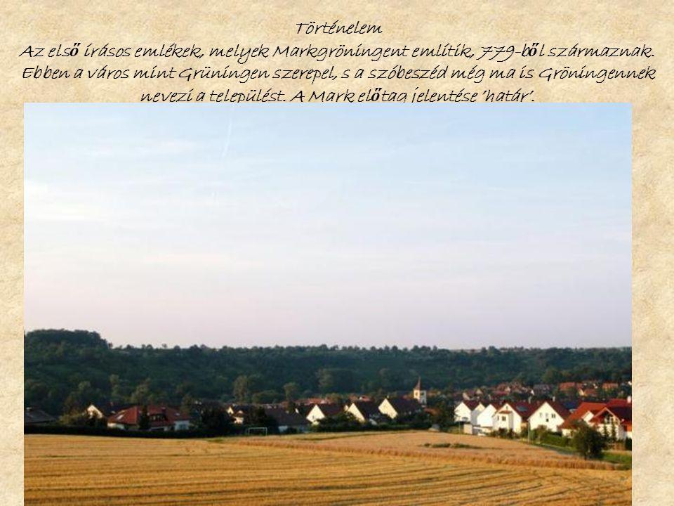 Történelem Az els ő írásos emlékek, melyek Markgröningent említik, 779-b ő l származnak.