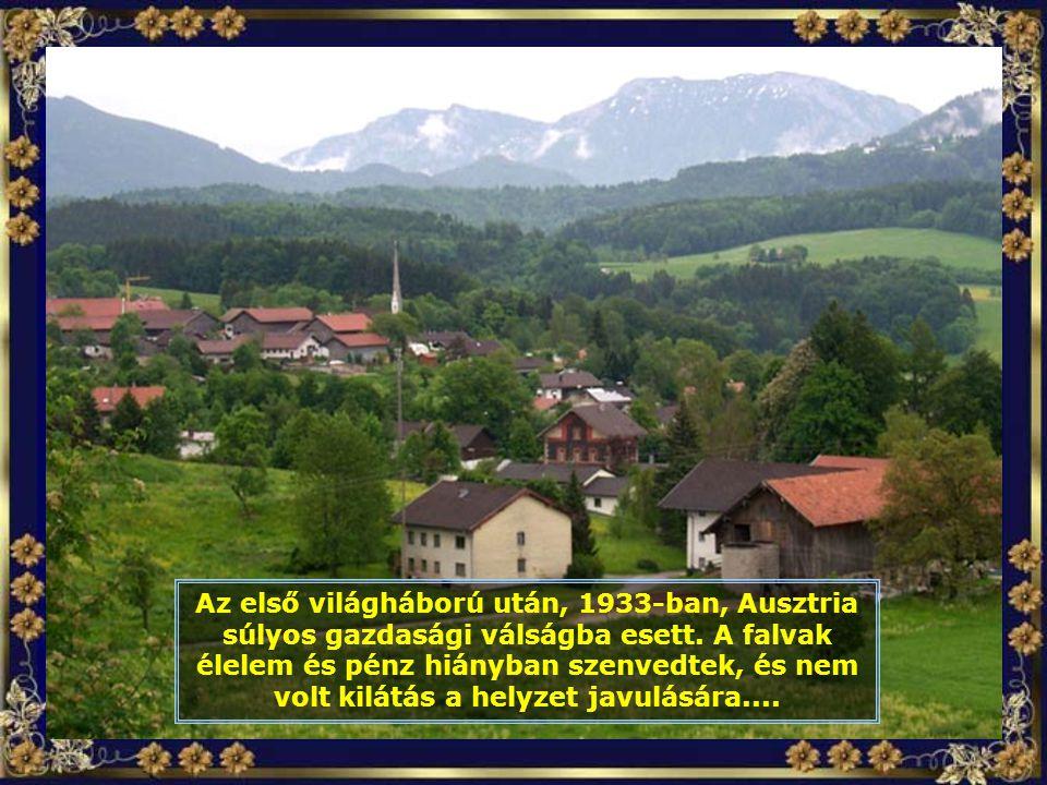 Az első világháború után, 1933-ban, Ausztria súlyos gazdasági válságba esett.