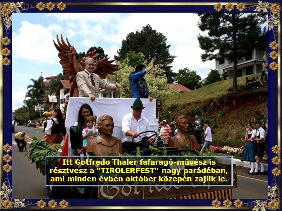 Gotfredo Thaler, a városalapító unokája, a városnak az egyik legjelentősebb fafaragó művésze, különösen a szent figurák terén.