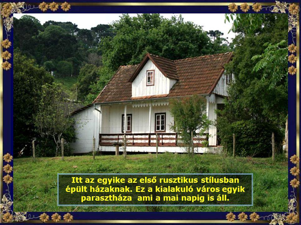 Itt az egyike az első rusztikus stílusban épült házaknak.