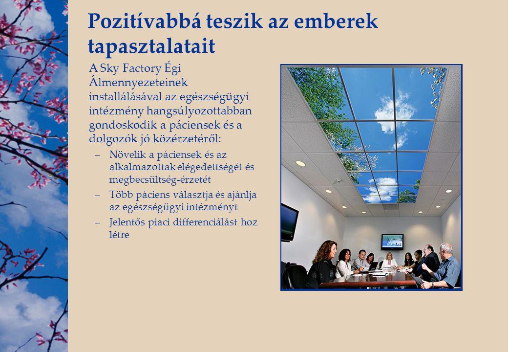 Pozitívabbá teszik az emberek tapasztalatait A Sky Factory Égi Álmennyezeteinek installálásával az egészségügyi intézmény hangsúlyozottabban gondoskod