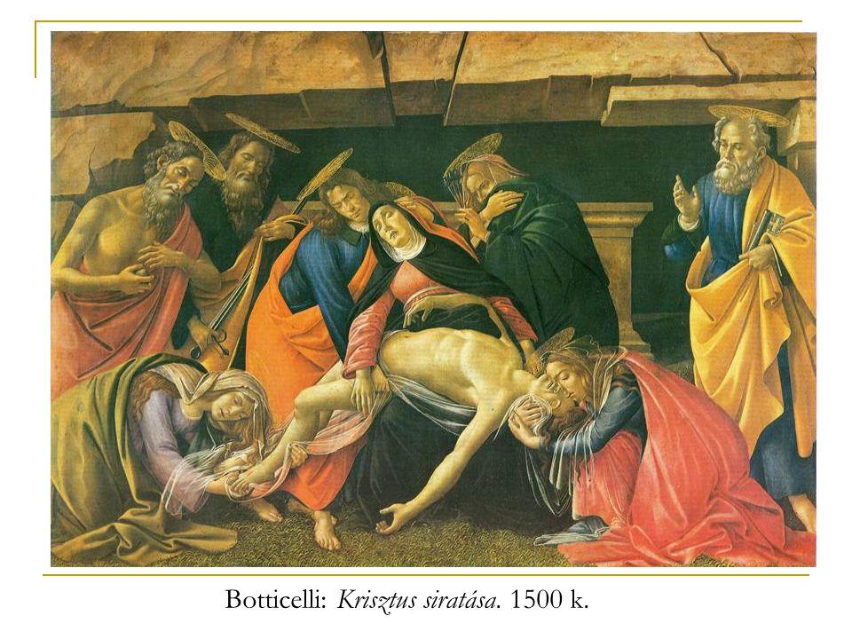 Botticelli: Krisztus siratása. 1500 k.