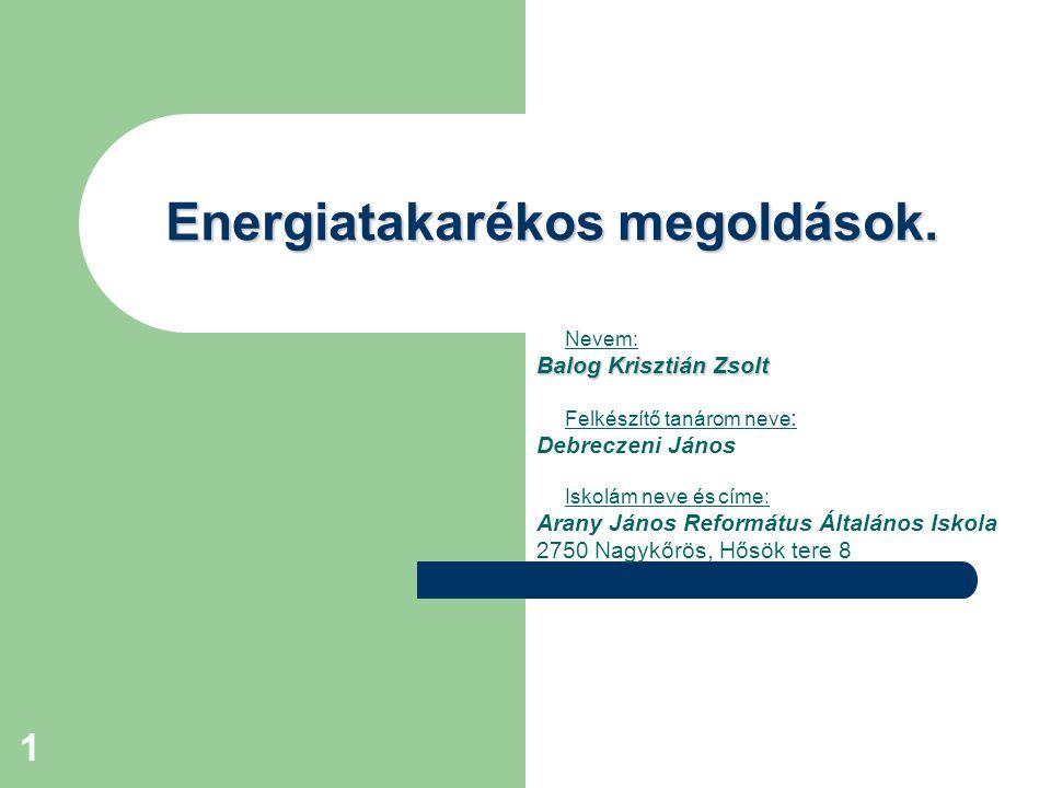 1 Energiatakarékos megoldások.
