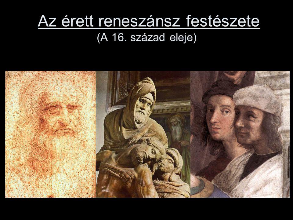 Az érett reneszánsz festészete (A 16. század eleje)