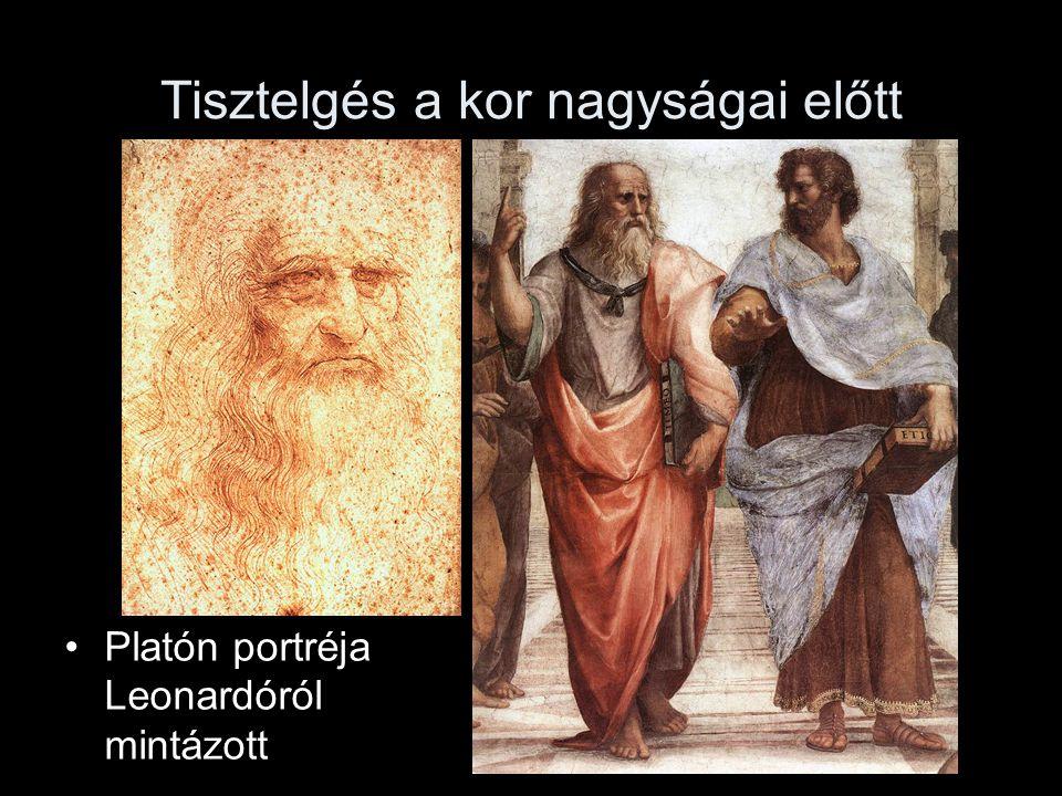 Tisztelgés a kor nagyságai előtt •Platón portréja Leonardóról mintázott