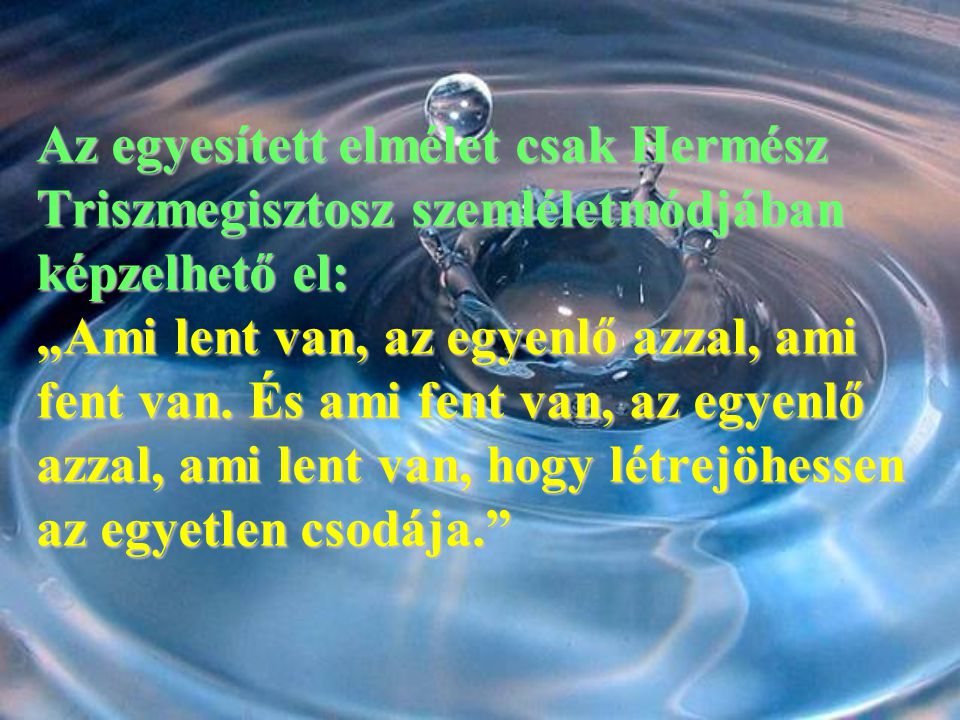 Felhasznált irodalom Messages from water Hungarian edition Water structured Universe Secrets of Creation English edition is ready We are looking for publishers!