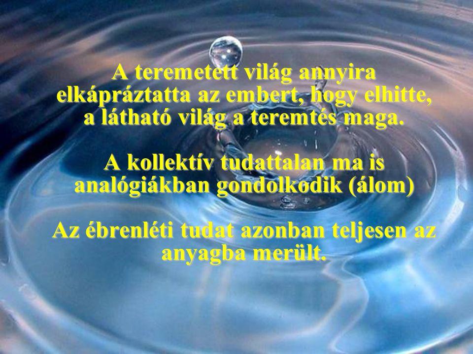 Az élőben lévő víz, az élő tulajdonságaival irányított, a belső rendezőelvet követve szolgálja az életet.