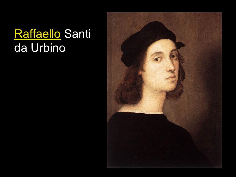 Raffaello Santi da Urbino