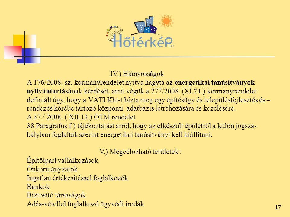17 IV.) Hiányosságok A 176/2008. sz.
